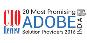 20 Most Promising Adobe Solution Providers-2016